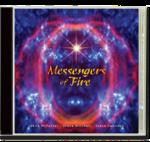 Messengers of Fire