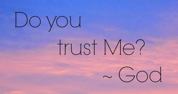 Image result for do you trust me god